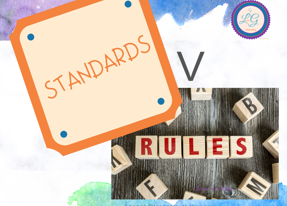 Standards V Rules – How to make it easier in parenting.