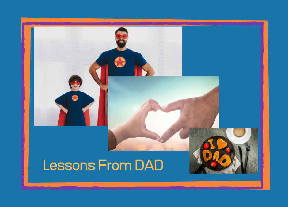 Lessons I Learned From My Father